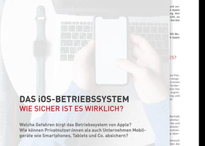 Das iOS-Betriebssystem: Wie sicher ist es wirklich?